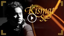 Kismat se - A R Rahman, kapil sibal, shreya ghoshal - raunaq