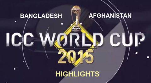 Bangladesh vs Afghanistan ICC world cup highlights
