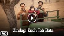kuch toh bata zindegi apna pata from hindi movie bajrangi bhaijaan - salman khan, kareena kapoor