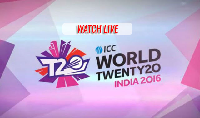 watch live t20 world cup 2016
