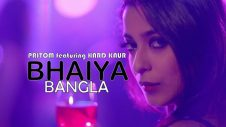 bhaiya-pritom-featuring-hard-kaur-bangla-new-party-song-2016