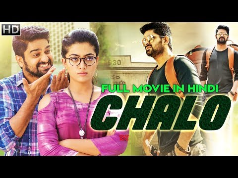 Chalo (2018) Latest South Indian Full Hindi Dubbed Movie   Naga Shaurya   New Released 2018 Movie