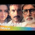Aarakshan (2011) (HD) Hindi Full Movie – Amitabh Bachchan | Saif Ali Khan | Deepika Padukone