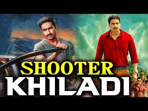 Shooter Khiladi 2018 South Indian Movies Dubbed In Hindi Full Movie | Gopichand, Regina Cassandra