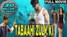 Tabaahi Zulm Ki (ISM) 2018 Full HD Hindi Dubbed Movie