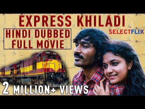 Express Khiladi (Thodari) – Hindi Dubbed Full Movie | Dhanush, Keerthy Suresh