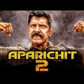 Aparichit 2 Full Movie   Hindi Dubbed Movies 2019 Full Movie   Vikram Movies   Prakash Raj