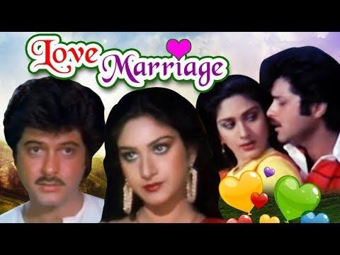 Hindi Romantic Movie of Anil Kapoor   Love Marriage   Meenakshi Sheshadri   Bollywood Romantic Movie