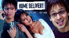 Home Delivery | Full Movie |  Vivek Oberoi | Ayesha Takia | Mahima Chaudhary | Bollywood Movie