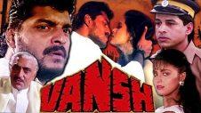Vansh Full Movie | Hindi Action Movie | Sudesh Berry | Siddharth Ray | Bollywood Action Movie