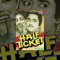 Half Ticket Full Movie | Kishore Kumar | Madhubala | Old Classic Hindi Movie