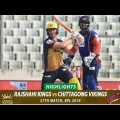 Rajshahi Kings VS Chittagong Vikings Highlights || Match 27 || Edition 6 || BPL 2019
