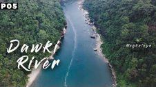 Dawki, Meghalaya | India Bangladesh border | Travel web series | North East India | Part 5