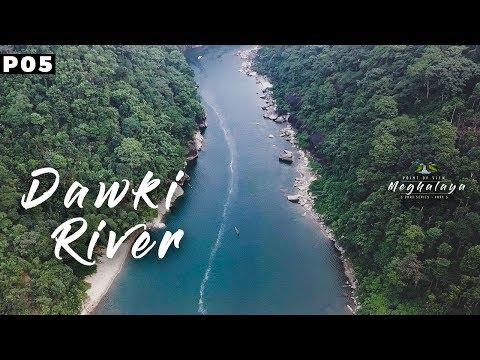 Dawki, Meghalaya   India Bangladesh border   Travel web series   North East India   Part 5