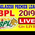 Gtv Live | BPL Live 2019 || Official Broadcast Link (GAZI TV)