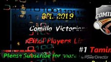 BPL 2019. Comilla Victorians Final Players List