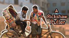A  Rickshaw Puller   একজন রিক্সাচালক   Bangla Natok   Chaya Balok