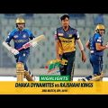 Dhaka Dynamites VS Rajshahi Kings Highlights || 2nd Match || Edition 6 || BPL 2019