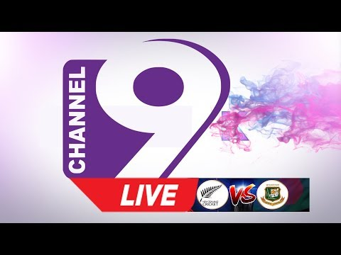 🔴 Channel 9 Live Bangladesh VS New Zealand 2019 2nd ODI BAN