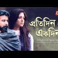 Proti Din Er EkDin | Bangla Natok | Afran Nisho | Sharlin Farzana