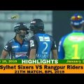 Sylhet Sixers VS Rangpur Riders Highlights || Match 21 || Edition 6 || BPL 2019