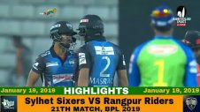 Sylhet Sixers VS Rangpur Riders Highlights || Match 21 || Edition 6 || BPL 2019