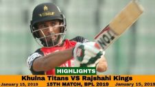 Khulna Titans VS Rajshahi Kings Highlights || Match 15 || Edition 6 || BPL 2019