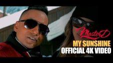 MASTER-D – MY SUNSHINE | OFFICIAL MUSIC VIDEO 4K  | BANGLA URBAN | NEW BANGLA SONG 2017