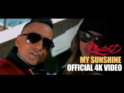 MASTER-D – MY SUNSHINE   OFFICIAL MUSIC VIDEO 4K    BANGLA URBAN   NEW BANGLA SONG 2017