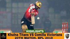 Khulna Titans VS Comilla Victorians Highlights || Match 20 || Edition 6 || BPL 2019