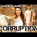 Corruption (2019) New Released Full Hindi Dubbed Movie | Nikki Galrani | Latest South Movies 2019