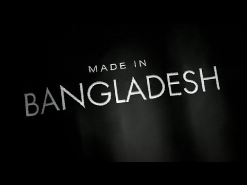 Made in Bangladesh – the fifth estate