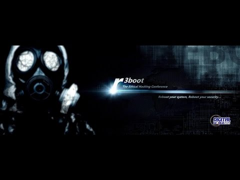 REBOOT | The Ethical Hacking Conference (2015) – Part:1