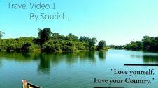 Some Beautiful places of Bangladesh | Travel Video 1 | Sourish | Noyon.