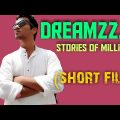 Dreamzz … Stories of million's (short film) | Bengali short film | Bangla natok | new short film