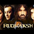 Rudraksh {HD} – Sanjay Dutt – Sunil Shetty – Bipasha Basu – Hindi Full Movie – (With Eng Subtitles)