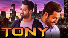 Tony 2018 South Indian Movies Dubbed In Hindi Full Movie | Jr NTR, Tamannaah Bhatia, Prakash Raj