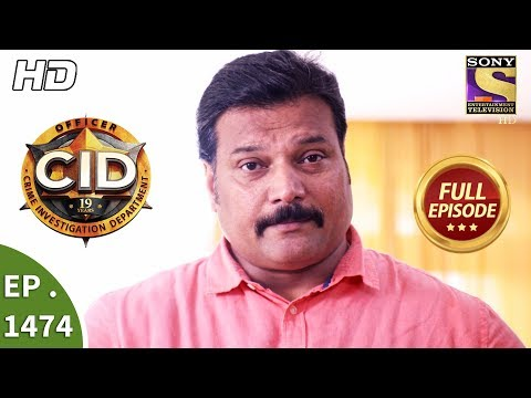CID – सी आई डी – Ep 1474 – Full Episode – 18th November, 2017