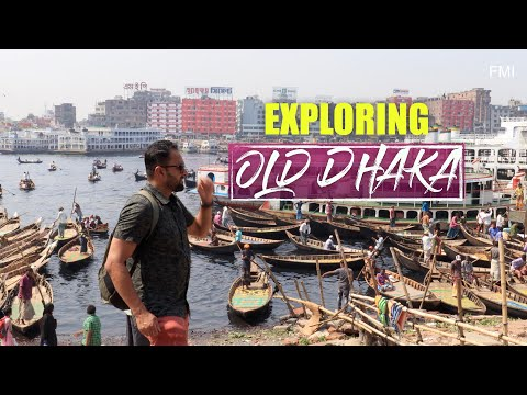 First time in OLD Dhaka – পুরান ঢাকা   Bangladesh Travel vlog