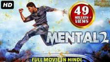 MENTAL 2 (2018) New Released Full Hindi Dubbed Movie | Hindi Action Movies 2018 | South Movie 2018