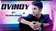 OVINOY- (Official Music Video) | Tahsin Nihan | অভিনয় | Bangla New song 2019