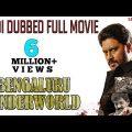 Bengaluru Underworld – Hindi Dubbed Full Movie   Aditya, Paayal Radhakrishna, Daniel Balaji