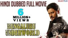 Bengaluru Underworld – Hindi Dubbed Full Movie | Aditya, Paayal Radhakrishna, Daniel Balaji