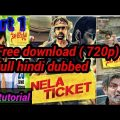 How to download Nela Ticket south indian full movie in hindi dubbed 2019 | watch online