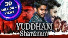 Yuddham Sharanam (2018) New Released Hindi Dubbed Full Movie | Naga Chaitanya, Lavanya Tripathi