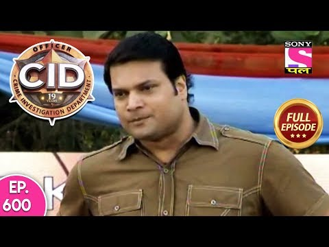 CID – Full Episode – 600 – 10th August, 2019