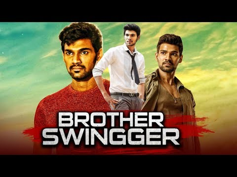Brother Swinger 2019 Telugu Hindi Dubbed Full Movie | Bellamkonda Sreenivas, Sonarika Bhadoria