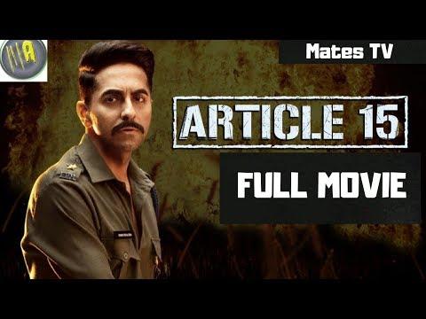 Article-15   Full HD HINDI MOVIE 2019    Ayushmann khurrana    New Bollywood Movie 2019