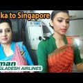 Dhaka to Singapore | Biman Bangladesh Airlines