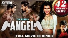 ANGEL (2018) New Released Full Hindi Dubbed Movie | Naga Anvesh, Hebah Patel | South Movie 2018